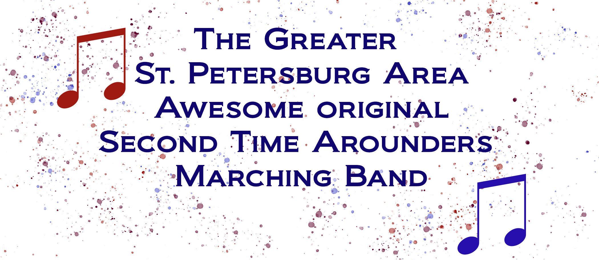 The Greater St. Petersburg Area, Awesome, Original, Second Time Arounders Marching Band